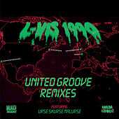 Play & Download United Groove Remixes by L-Vis 1990 | Napster