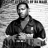 Play & Download Realist Guerilla Of Da Maab by Dougie D | Napster