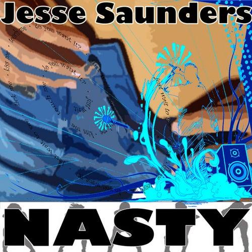 Nasty by Jesse Saunders