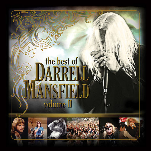 The Best Of Darrell Mansfield, Volume II by Darrell Mansfield