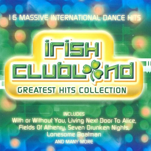 Irish Clubland - Greatest Hits Collection von Micky Modelle