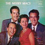 Something Old, New, Borrowed And Blue by The Merry Macs
