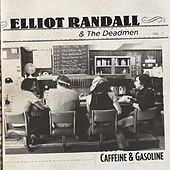 Play & Download Caffeine & Gasoline by Elliot Randall | Napster