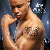 Could This Be Love by Jay Williams