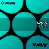Play & Download D.N.A. by W&W | Napster