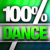 100% Dance Hits by Various Artists