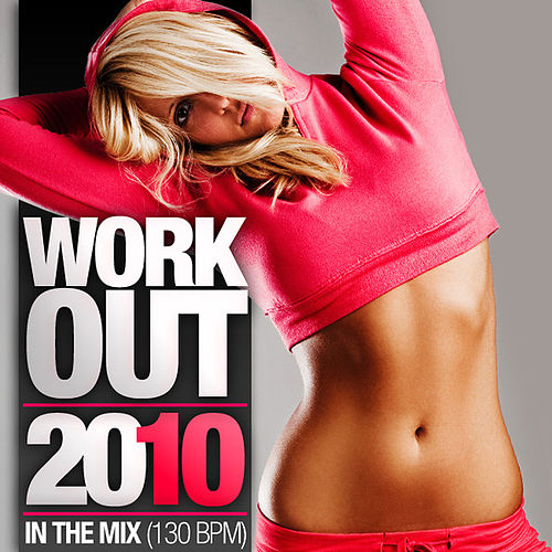 Play & Download Work Out 2010 - In The Mix by Various Artists | Napster