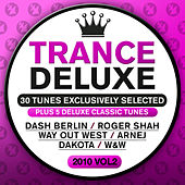 Play & Download Trance Deluxe 2010, Vol. 02 by Various Artists | Napster