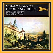 The Romantic Piano Concerto: Mosonyi, Hiller, Liszt by Various Artists