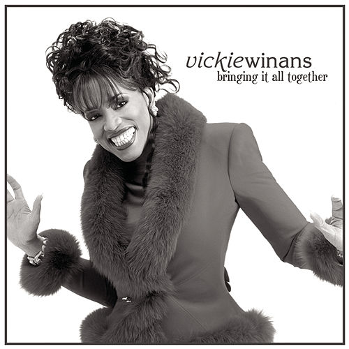 Play & Download Bringing It All Together by Vickie Winans | Napster