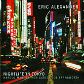 Play & Download Nightlife In Tokyo by Eric Alexander | Napster
