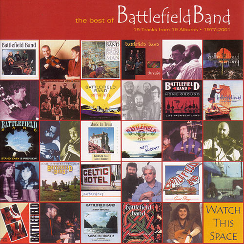 Play & Download The Best of Battlefield Band/Temple Records: A 25 Year Legacy by Battlefield Band | Napster