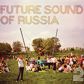 Future Sound of Russia 2 by Various Artists
