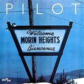 Play & Download Morin Heights by Pilot | Napster