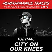 City On Our Knees (Radio Version) (Premiere Performance Plus Track) von TobyMac