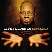 Play & Download Mwaliko by Lionel Loueke | Napster