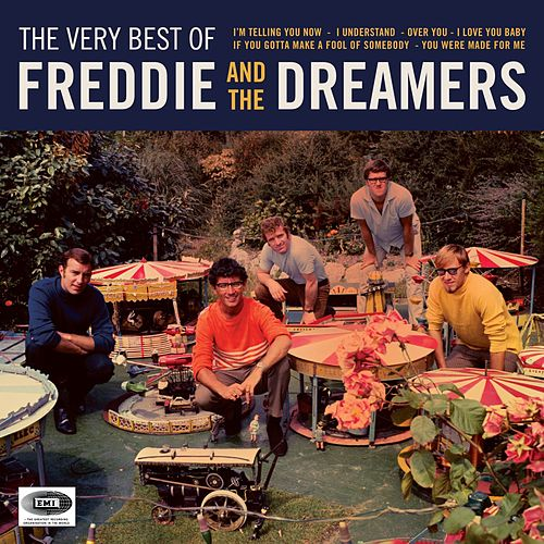 The Very Best Of by Freddie and the Dreamers