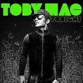 Tonight by TobyMac