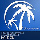 Play & Download Hold On by Judge Jules | Napster