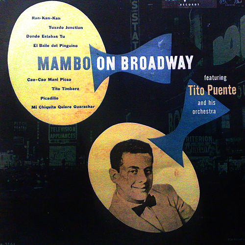 Mambo On Broadway by Tito Puente
