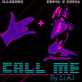 Play & Download Call Me by Illa J | Napster