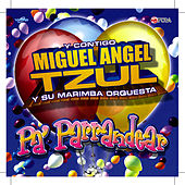 Play & Download Pa' Parrandear Guatemala Hits by Miguel Angel Tzul | Napster