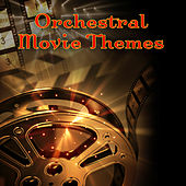 Play & Download Orchestral Movie Themes by Various Artists | Napster