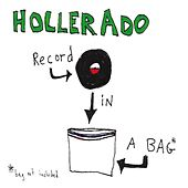 Play & Download Record In A Bag by Hollerado | Napster