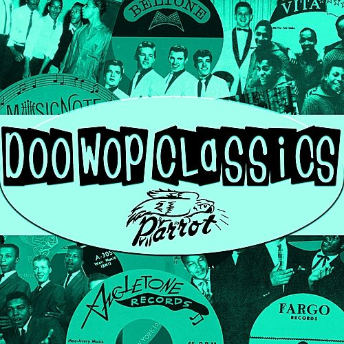 Play & Download Doo-Wop Classics Vol. 15 [Parrot Records] by Various Artists | Napster