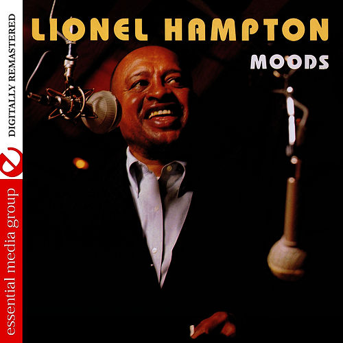 Moods (Digitally Remastered) by Lionel Hampton