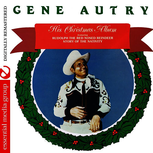 His Christmas Album (Digitally Remastered) by Gene Autry