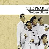 Play & Download Golden Oldies (Digitally Remastered) by The Pearls | Napster