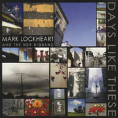 Days Like These by Mark Lockheart