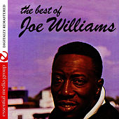 The Best Of Joe Williams (Digtally Remastered) by Joe Williams