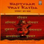 Play & Download Saptvaar Vrat Katha by Rattan Mohan Sharma | Napster
