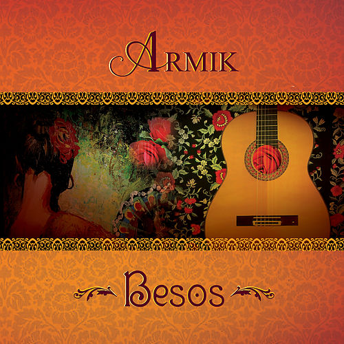 Besos by Armik