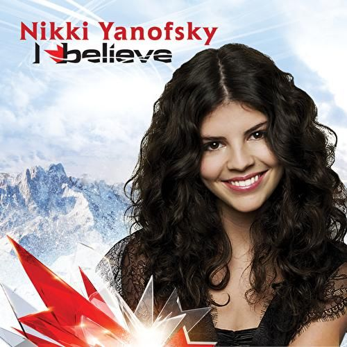 I Believe by Nikki Yanofsky