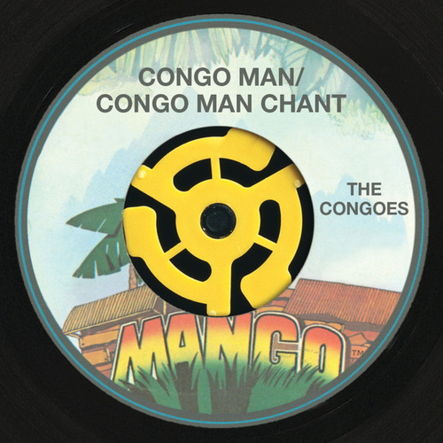 Play & Download Congo Man / Congo Man Chant by The Congos | Napster