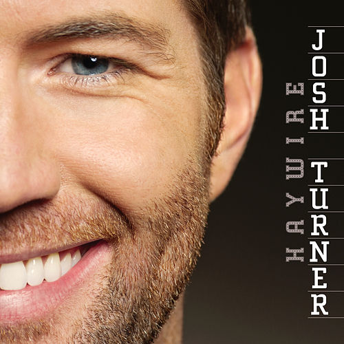 Play & Download Haywire by Josh Turner | Napster