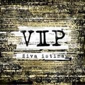 Play & Download VIP-Ziva istina by VIP | Napster