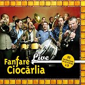 Play & Download Live by Fanfare Ciocarlia | Napster