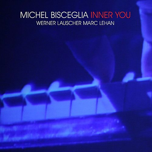 Inner You by Michel Bisceglia