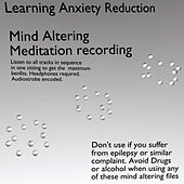 Play & Download Learning Anxiety Reduction by Meditation Disks Worldwide | Napster