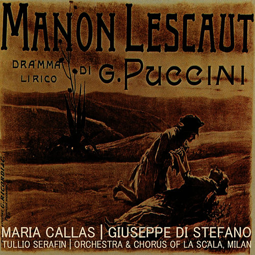 Puccini: Manon Lescaut by Orchestra And Chorus Of La Scala, Milan