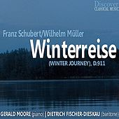 Play & Download Schubert & Müller: Winter Journey, D. 911 by Gerald Moore (1) | Napster