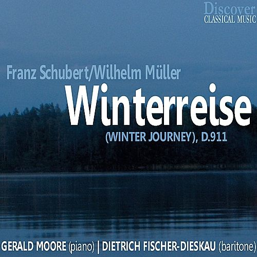 Play & Download Schubert & Müller: Winter Journey, D. 911 by Gerald Moore (1) | Napster