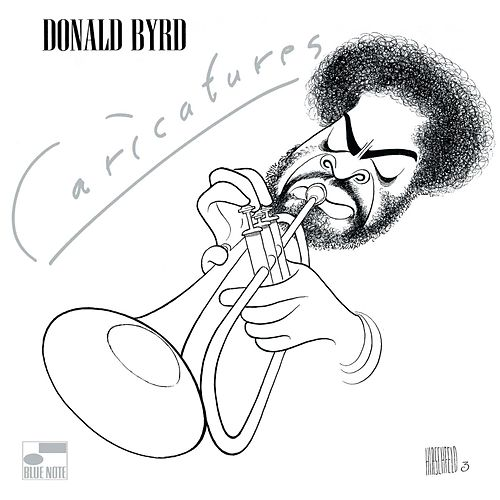 Play & Download Caricatures by Donald Byrd | Napster