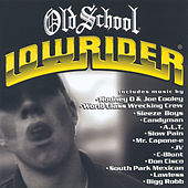 Play & Download Old School Lowrider by Various Artists | Napster