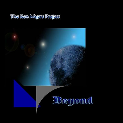 Beyond by The Ken Myers Project