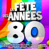 Play & Download Spécial fête des années 80 by Various Artists | Napster